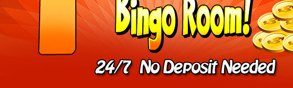 NEW 1 Cent Bingo Room! - 24/7  No Deposit Needed