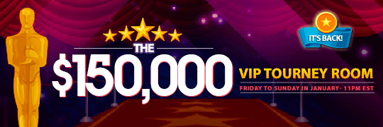 The $150,000 VIP Tourney Room is Back!